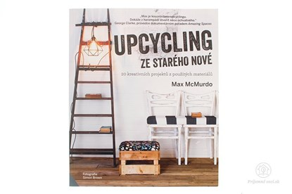 Obrázok pre výrobcu Upcycling ze starého nové - kniha