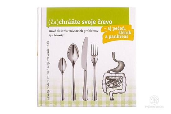 (Za)chráňte svoje črevo-aj pečeň, žlčník a pankreas - kniha