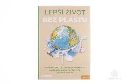 Obrázok pre výrobcu Lepší život bez plastů - kniha